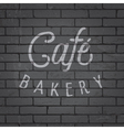 slogan brickwall dark bakery cafe vector image