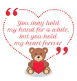Inspirational love quote You may hold my hand for vector image