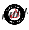 Take Care rubber stamp vector image