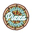 color vintage pizza delivery emblem vector image