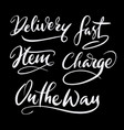 delivery hand written typography vector image