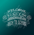 Back to school banner or poster with lettering on vector image