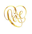 love gold lettering text on background hand vector image