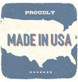 Proudly made in the usa vector image