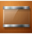 Glass plate with metal holders for your signs on vector image