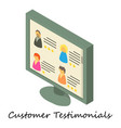 customer testimonial icon isometric 3d style vector image