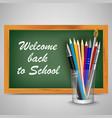 back to school with green board and supplies vector image vector image