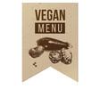vegan menu craft label vector image