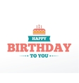 Happy Birthday typographic set design vector image