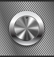 round switch knob button on metal perforated vector image