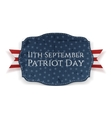 Patriot Day - 11th September Banner with Ribbon vector image