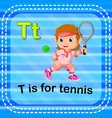 flashcard letter t is for tennis vector image