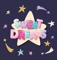 sweet dreams cute design for pajamas sleepwear t vector image
