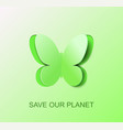 Paper green butterfly a symbol clean environment vector image