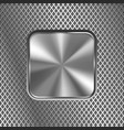 metal square button on stainless steel perforated vector image