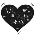 Hand drawn typography poster Lovely quote in vector image