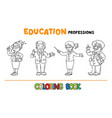 education professions coloring book vector image