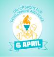 6 April international Day of Sport for Development vector image