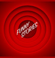 screen movie funny stories red background vector image