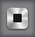Stop - media player icon - metal app button vector image vector image