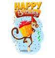 appy Birthday with monkey gift 2 vector image