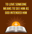 Christian motivational quote To love someone means vector image