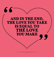 Inspirational love marriage quote And in the end vector image