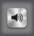 Speaker volume icon - metal app button vector image