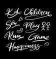 kid and children hand written typography vector image