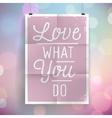 slogan on vintage background vector image