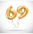 golden number 69 sixty nine metallic balloon vector image