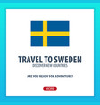 travel to sweden discover and explore new vector image