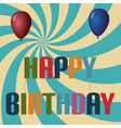 Retro colors balloons and happy birthday text vector image