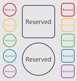 Reserved sign icon Symbols on the Round and square vector image