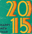 Retro card with halftone printed 2015 sign on vector image