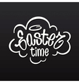Easter time hand lettering vector image
