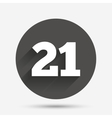 21 years old sign Adults content vector image