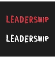 watercolor leadership text on black background vector image