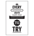 Vintage poster with motivation quote vector image