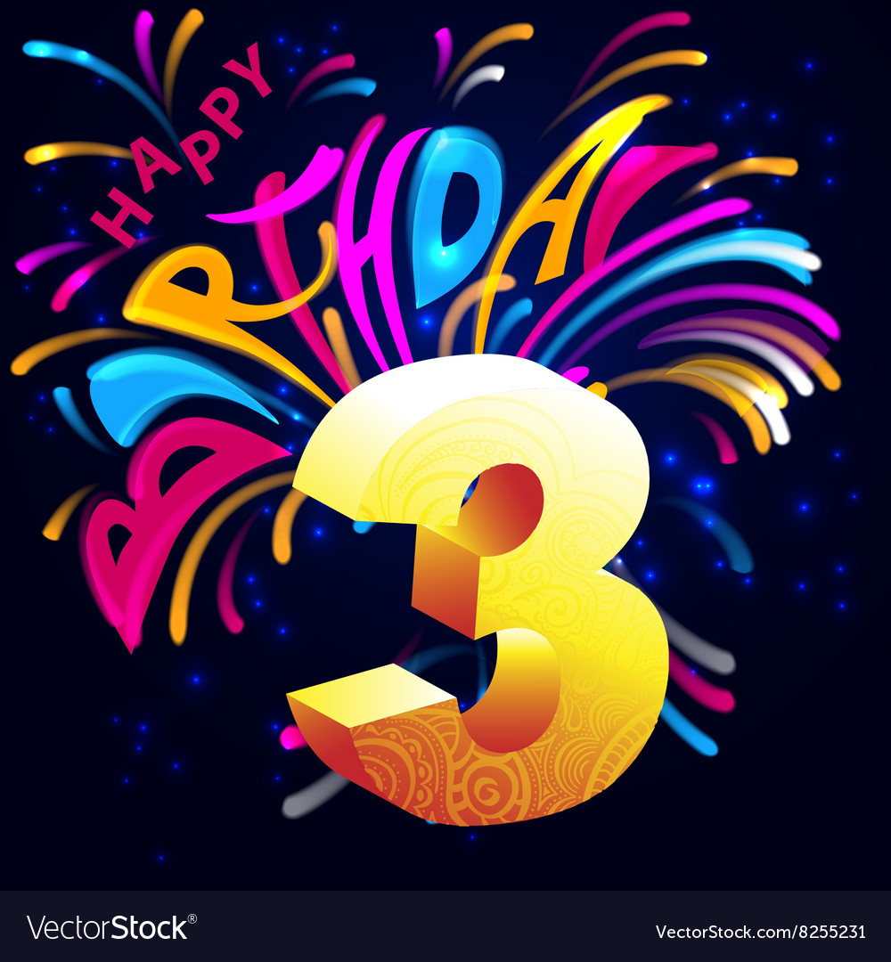 Fireworks happy birthday with a gold number 3 vector