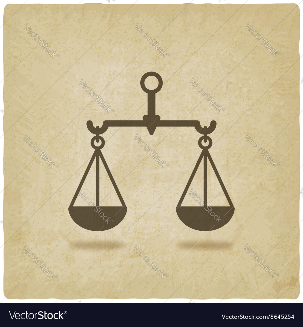 Scales justice symbol old background vector