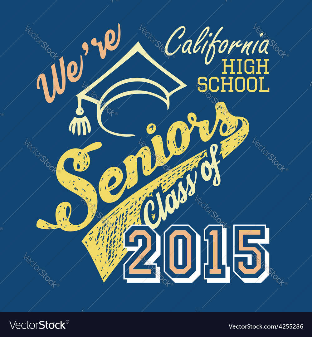 California high school seniors tshirt vector