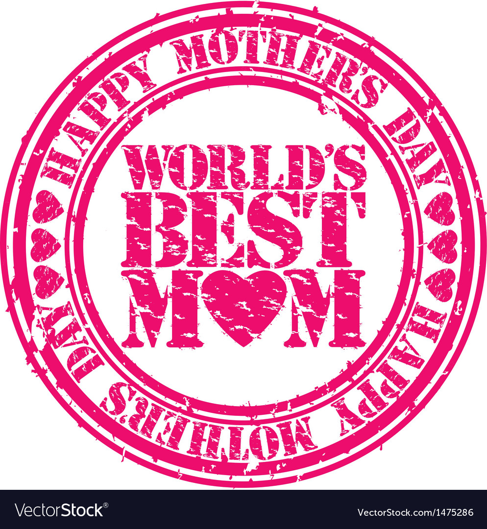 Happy mothers day worlds best mom stamp vector