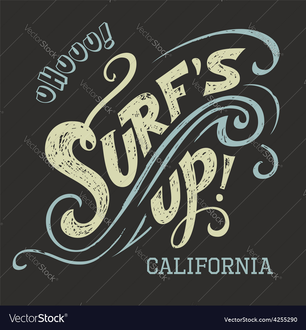 Surfs up handlettering tee vector