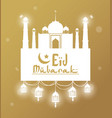 eid mubarak greeting with mosque and hand drawn vector image