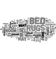 bed rugs and beyond text word cloud concept vector image