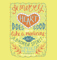 hand lettering merry heart does good like medicine vector image