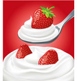 milk cream on spoon with fresh strawberry vector image vector image