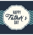 Happy fathers day letters emblem and related icons vector image