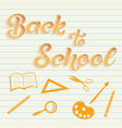 hand drawn lettering - back to school with icons vector image
